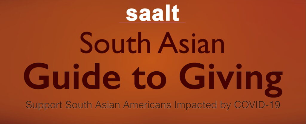 "On a burnt orange background, the words ""saalt"", ""South Asian Guide to Giving"", and ""support south asian americans impacted by covid-19."""